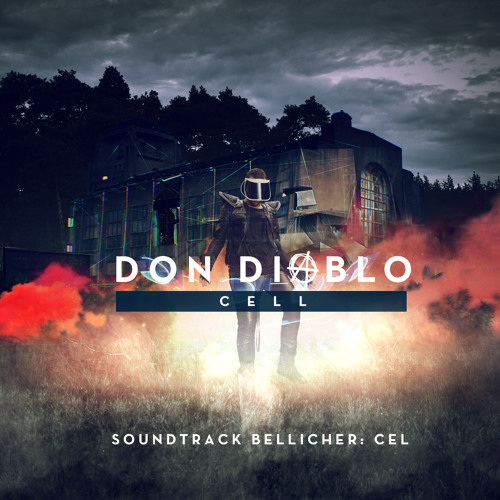 "Don Diablo - Cell (Soundtrack ""Bellicher: Cel"")"