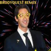 Brodyquest remix