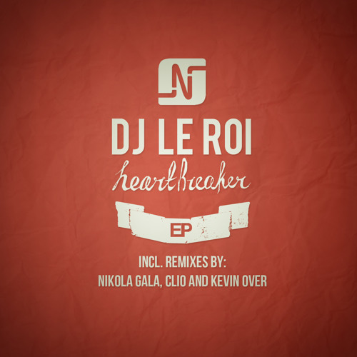 NMW034 - DJ Le Roi - Heartbreaker - Noir Music - Release Date: 15th oct 2012