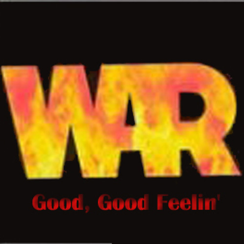 War ‎– Good, Good Feelin' (edit)