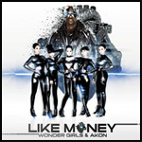 WONDER GIRLS - LIKE MONEY ((HYM) REMIX)