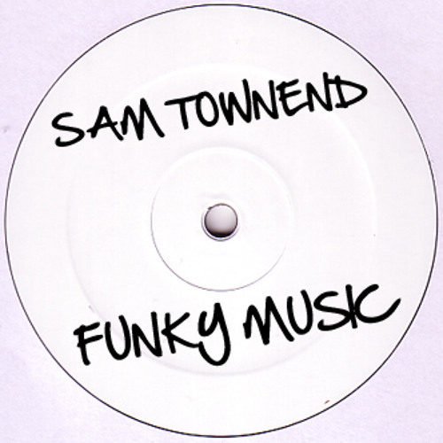 Sam Townend - Funky Music **FREE DOWNLOAD**