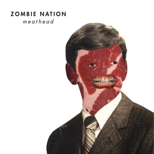 A1 Zombie-Nation Meathead