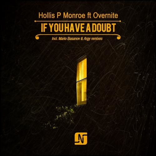Hollis P Monroe - If U Have A Doubt feat. Overnite (Mario Basanov Remix) 12''