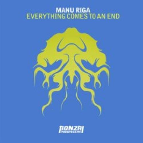 Manu Riga - Everything ends Nico Parisi remix