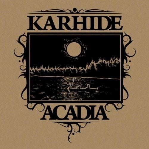 Karhide - Acadia
