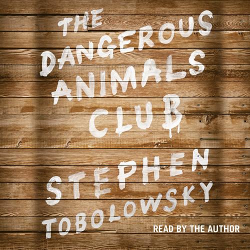 Dangerous Animals Club Audiobook Excerpt