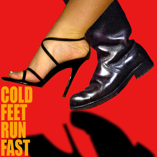 Cold Feet Run Fast - JF Whitney