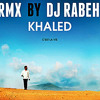 DJ RABEH-  Cheb Khaled_C_est_la_vie (RMX  2012).mp3