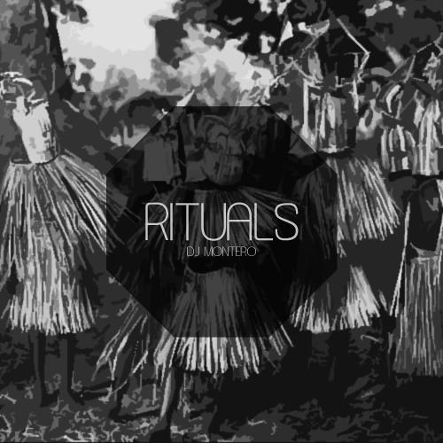 DJ Montero - Rituals (Instrumental)
