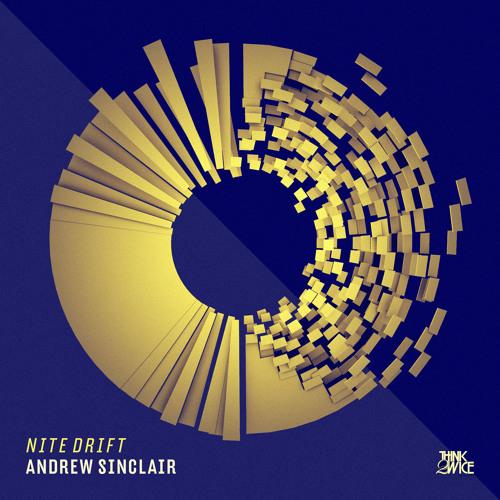 Andrew Sinclair - Nite Drift (Secret Sauce Remix)