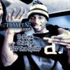 Pimpin by D-Bunk, Change, & Liff Tha Spliff