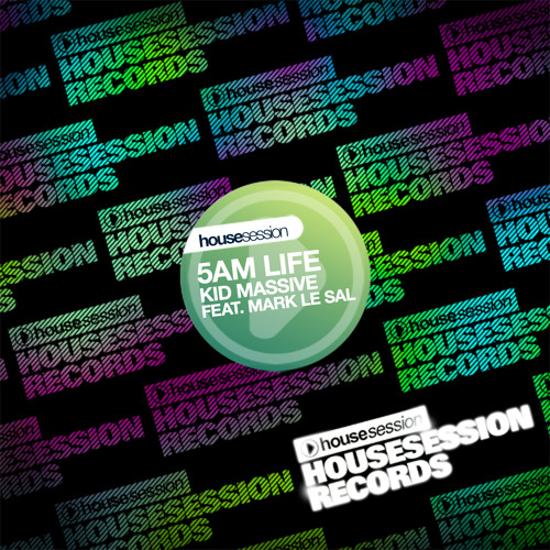 Kid Massive feat. Mark Le Sal - 5 AM Life (DJ Soulstar)