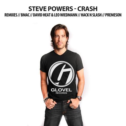 Steve Powers - Crash (David Heat & Leo Wiedmann Remix) (Preview)