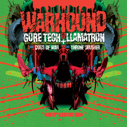 GORE TECH & LLAMATRON - Dogs Of War (!!OUT NOW!!)