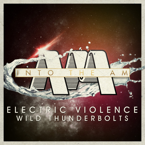 Electric Violence - Wild Thunderbolts (Original Mix) *PREVIEW* [OUT ON INTO THE AM RECORDS]
