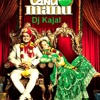 Sadi Gali (tanu weds manu) Remix by dj kajal