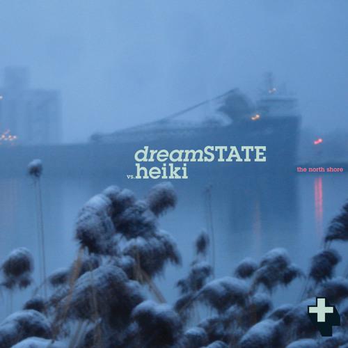 dreamSTATE vs. Heiki_The North Shore_(4 Minute Metamix)_free download
