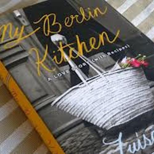 READ: My Berlin Kitchen