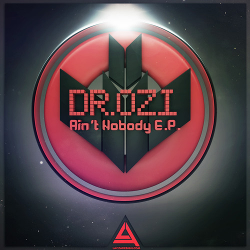 01 Aint Nobody - Dr.Ozi [FREE DOWNLOAD IN THE DESCRIPTION]