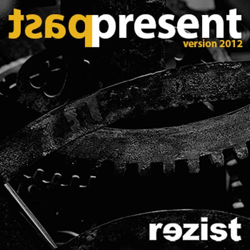 past present (2012 edit)