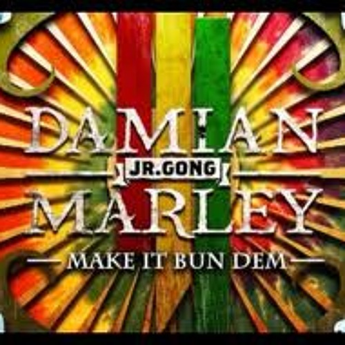Make it bun dem-Skrillex & Damian Marley (Mr ReN Boombox VIP Remix) FREE DOWNLOAD