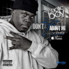Don't 4Get About Me (feat. J-Dawg of Boss Hogg Outlawz)