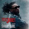 Smart Girl (ft. B.O.B. & Stuey Rock)