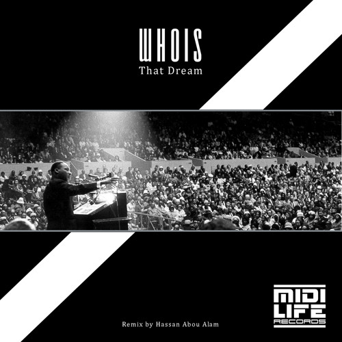 Whois - That Dream (Hassan Abou Alam Remix) 124 BPM Techno MIDI Life Records SAMPLE