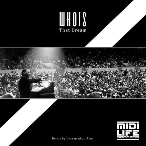 Whois - That Dream (Original Mix) 128 BPM Tech House MIDI Life Records SAMPLE
