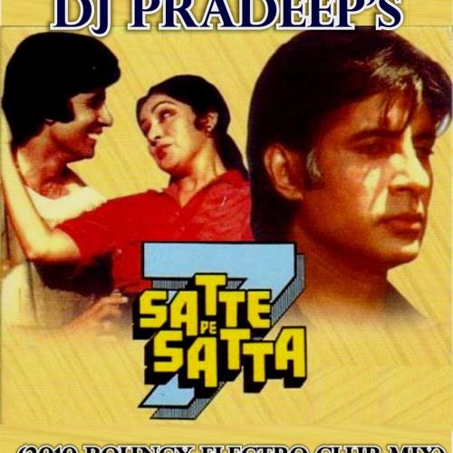 Satte Pe Satta - DJ Pradeep