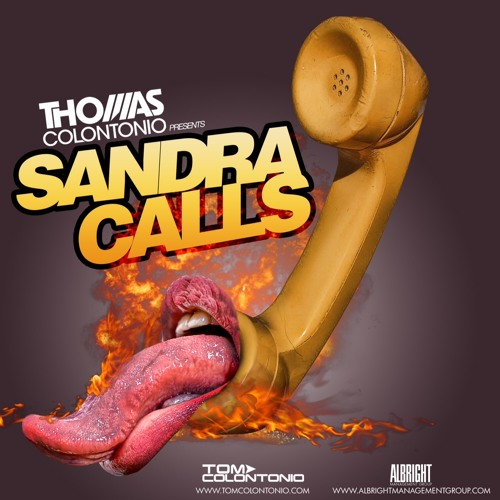Thomas Colontonio - Sandra Calls (Stripper Call)