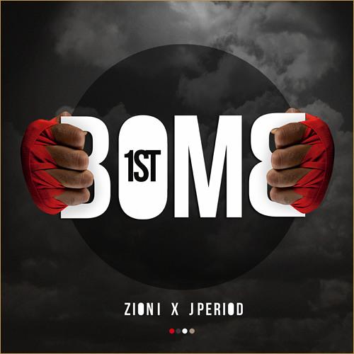Zion I & J. Period - Bomb 1st