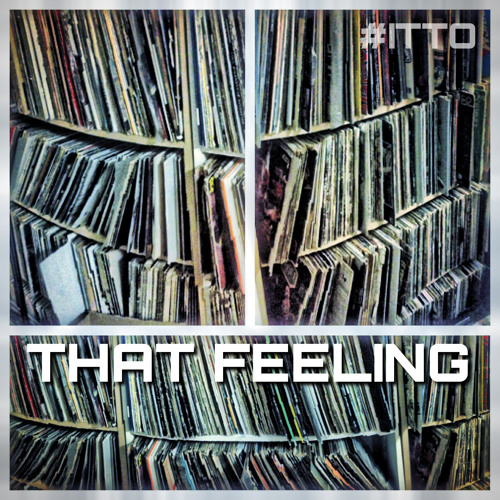 THAT FEELING - YESH @JustTheFool produced by SOZE #ITTO