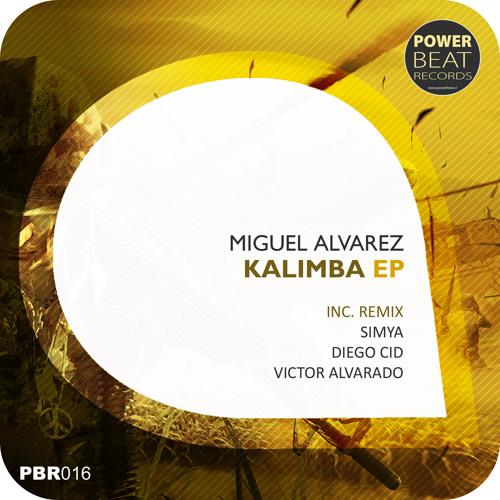 Miguel Alvarez - Kalimba (Original Mix)     Out 20/10