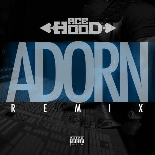 Ace Hood-Adorn Freestyle