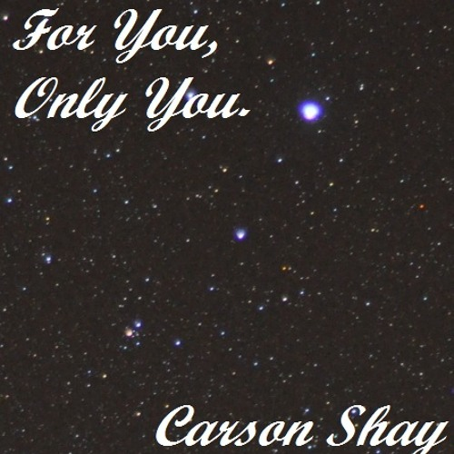 For You, Only You. (The Forever Ago EP)