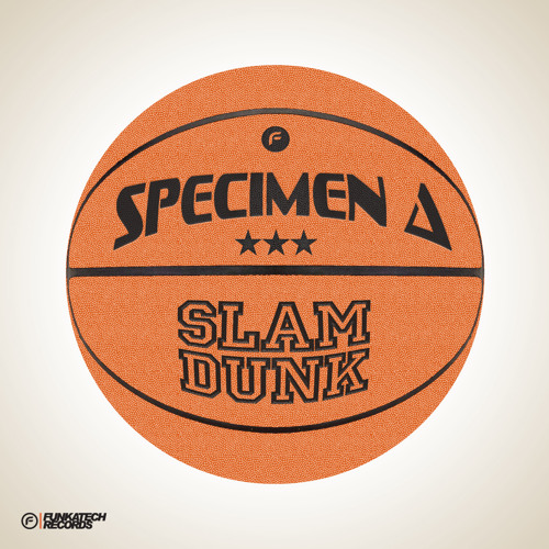 Specimen A - Slam Dunk (InsideInfo Remix) Out Now!!