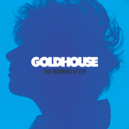 GOLDHOUSE - Runaway