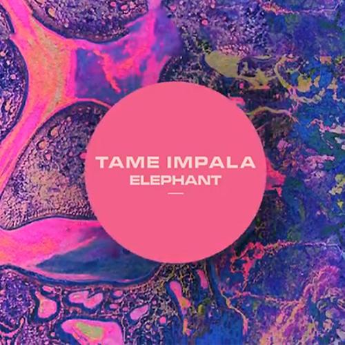 Tame Impala - Elephant - Canyons Wooly Mammoth remix
