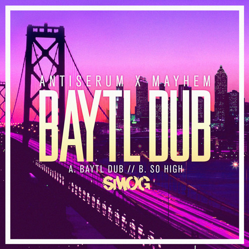 Antiserum & Mayhem - BayTL Dub