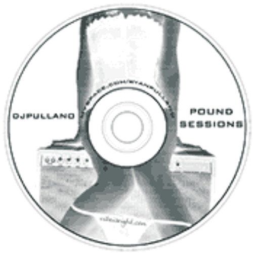 DJ Pullano - Pound Session