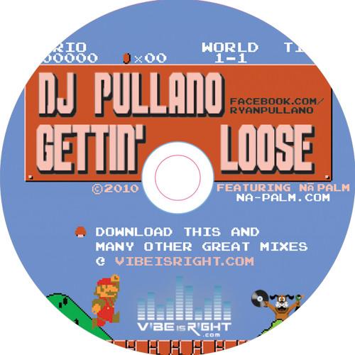 DJ Pullano - Gettin' Loose
