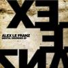 Alex Le Franz - Mental Disorder (Gus Martin Remix)