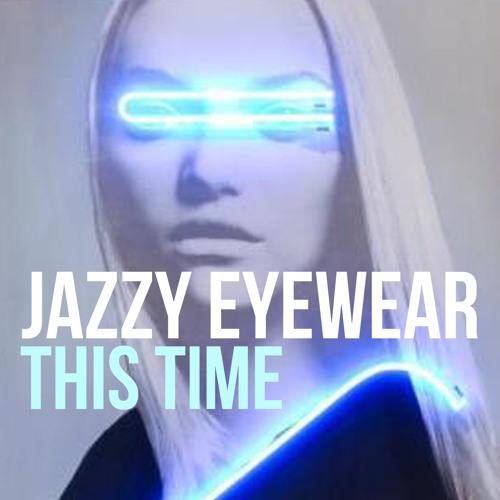 JAZZY EYEWEAR - THIS TIME