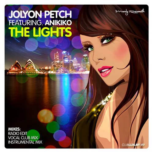 Jolyon Petch ft. Anikiko - The Lights (PREVIEW)