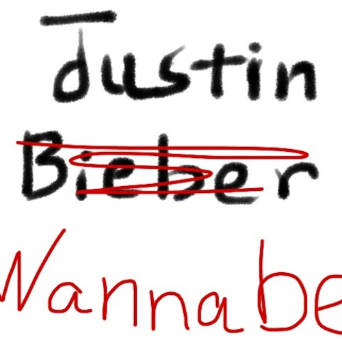 Justin Wannabe