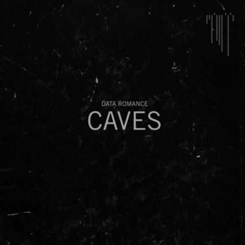 DATA ROMANCE - Caves (Phon.o Remix DUB version) FREE DL