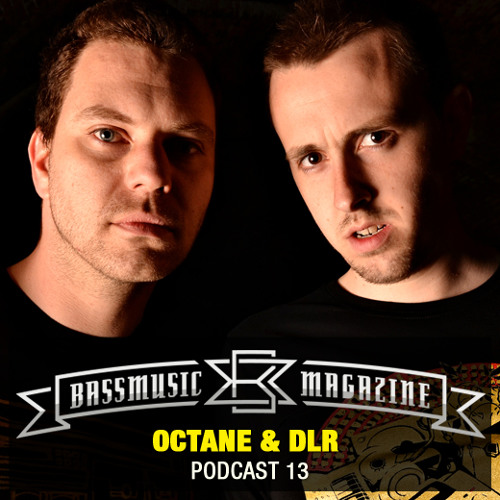 Octane and DLR Guest Mix - Bass Music Magazine Podcast 13