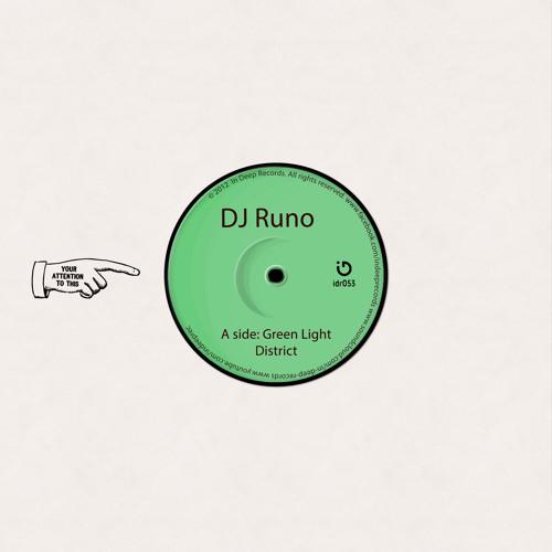 DJ Runo - Green Light District